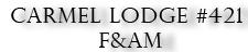 Carmel Masonic Lodge No. 421 F&AM