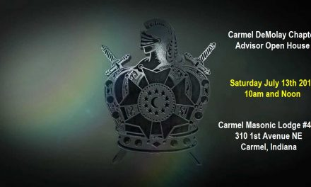 Carmel DeMolay Chapter Advisor Open House Saturday July 13th 2013