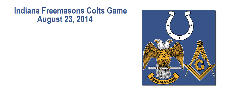 Indiana Freemasons Colts Game – August 23rd