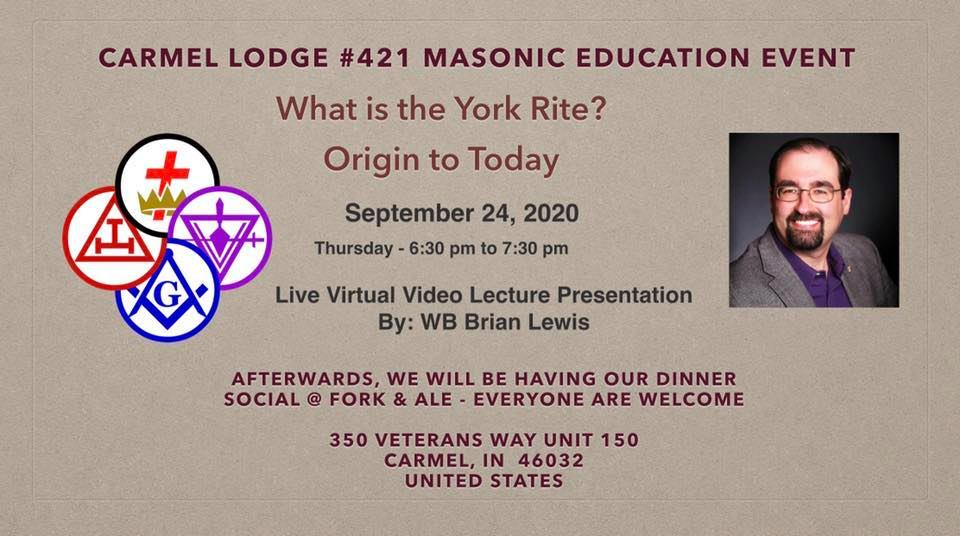 What is the York Rite?  Origin to Today – a Carmel 421 Masonic Education Event